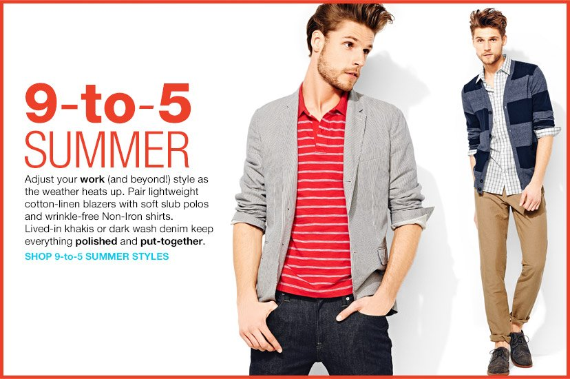 9-to-5 SUMMER | SHOP 9-to-5 SUMMER STYLES