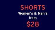 SHORTS | Women's & Men's from $28