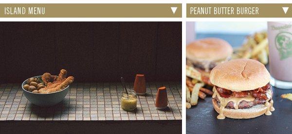 Island Menu | Peanut Butter Burger