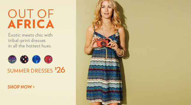 Exotic meets chic with tribal-print dresses in all the hottest hues.