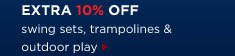 Extra 10% off | swing sets, trampolines & outdoor play