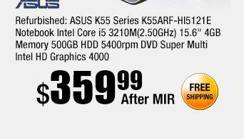 "Refurbished: ASUS K55 Series K55ARF-HI5121E Notebook Intel Core i5 3210M(2.50GHz) 15.6"" 4GB Memory 500GB HDD 5400rpm DVD Super Multi Intel HD Graphics 4000"
