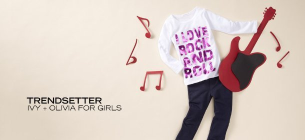 TRENDSETTER: IVY + OLIVIA FOR BABY AND GIRLS, Event Ends June 4, 9:00 AM PT >