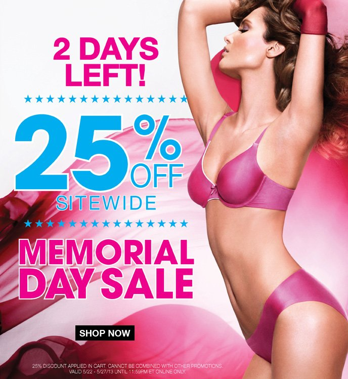2 Days Left! 25% Off Sitewide Memorial Day Sale