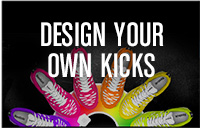 DESIGN YOUR OWN KICKS