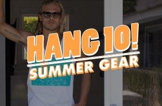 Hang 10! Summer Gear
