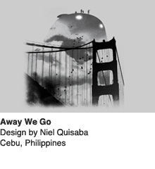 Away We Go - Design by Niel Quisaba / Cebu, Philippines