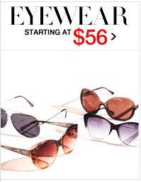 EYEWEAR STARTING AT $56