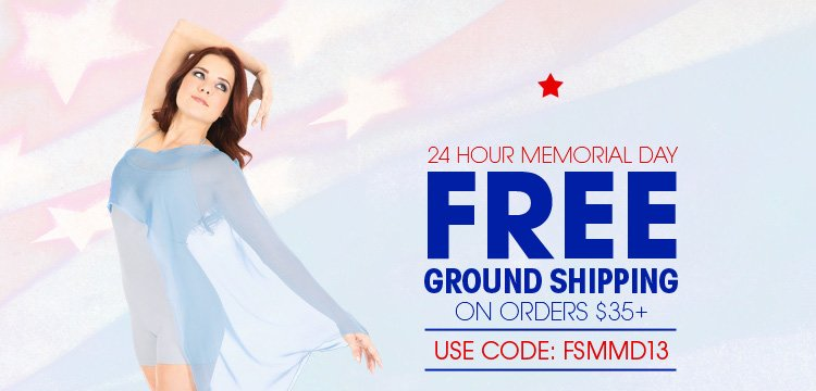 24 Hour Memorial Day - Free Ground Shipping on orders $35 or more! Use Code: FSMMD13