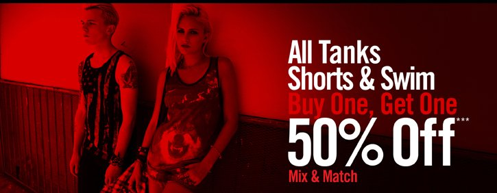 ALL TANKS, SHORTS & SWIM - BUY ONE, GET ONE 50% OFF*** MIX & MATCH