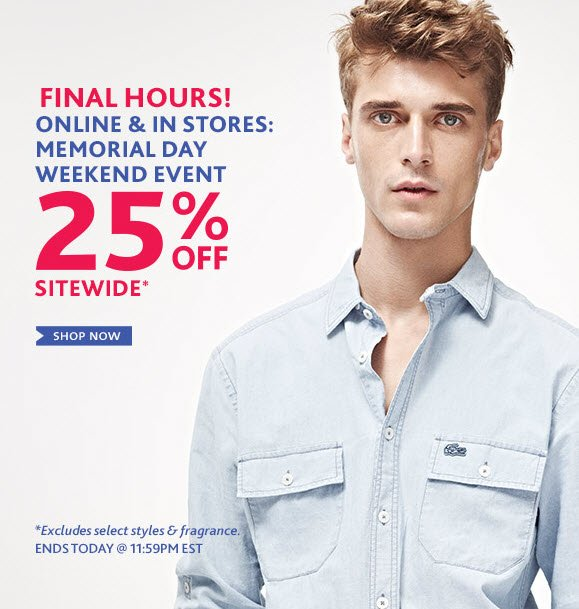 Online & in Stores: Memorial Dat  Weekend Event 25% Off Sitewide Shop Now »
