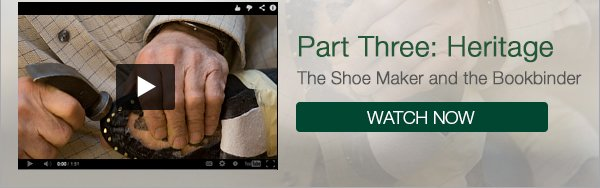 Part Three: The Shoe Maker and the Bookbinder - Click here to watch it now