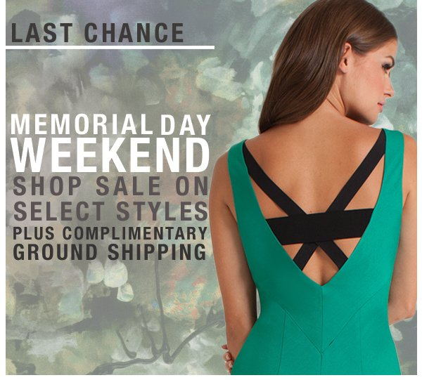 Last Chance to Shop Sale on Select Styles