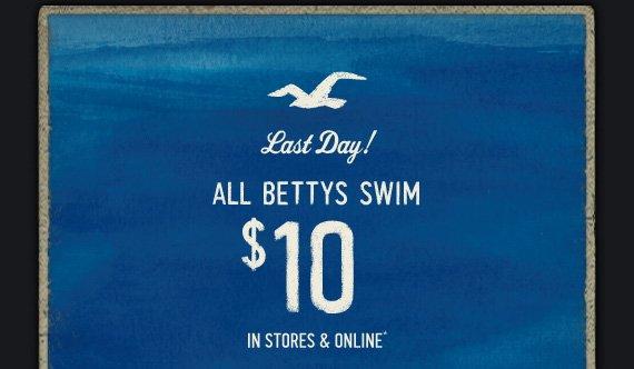 LAST DAY! ALL BETTYS SWIM $10
