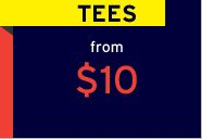 TEES from $10