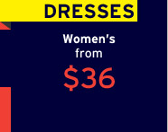 DRESSES | Women's from $36