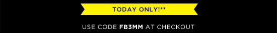 Today Only!** Use code FB3MM at checkout