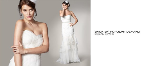 BACK BY POPULAR DEMAND: BRIDAL GOWNS, Event Ends June 4, 9:00 AM PT >