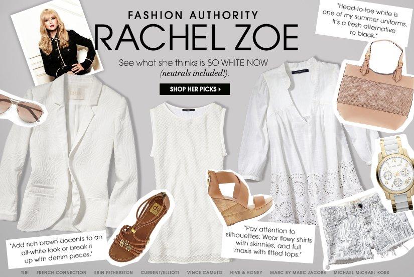 FASHION AUTHORITY RACHEL ZOE. SHOP HER PICKS.