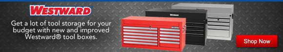 Westward® tool boxes have been redesigned to offer you a variety of styles and sizes priced less than many national brands.