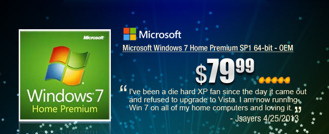 Microsoft Windows 7 Home Premium SP1 64-bit - OEM. I've been a die hard XP fan since the day it came out and refused to upgrade to Vista. I am now running Win 7 on all of my home computers and loving it. - Jsayers 4/25/2013