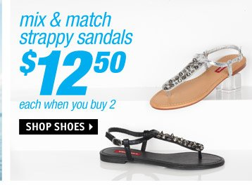 strappy sandals $12.50 when you  buy 2