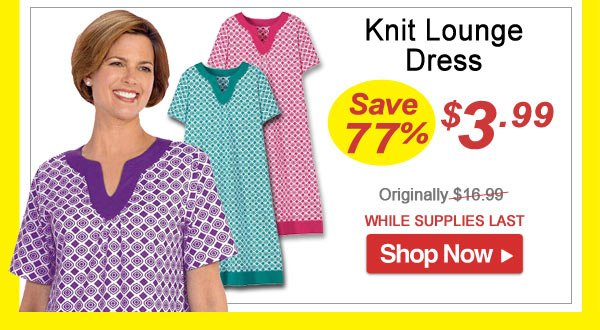 Knit Lounge Dress - Save 77% - Now Only $3.99 Limited Time Offer