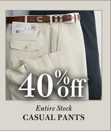 40% Off* Casual Pants