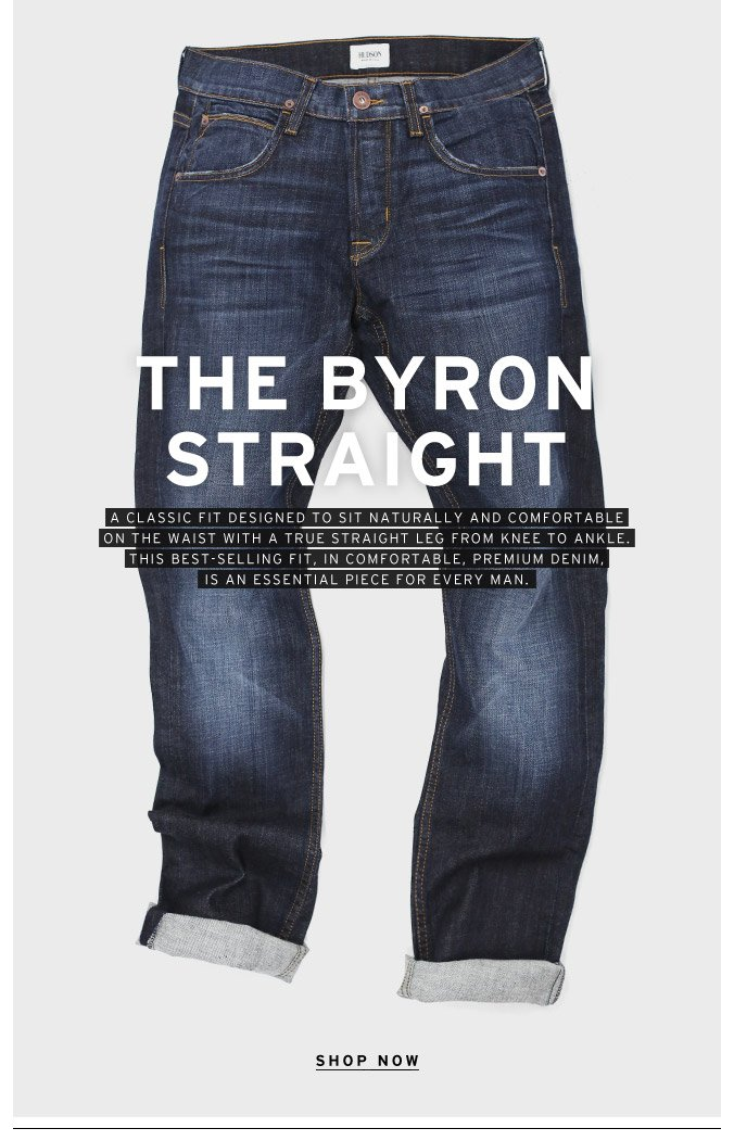The Byron Straight: A Classic Fit in Comfortable, Premium Denim
