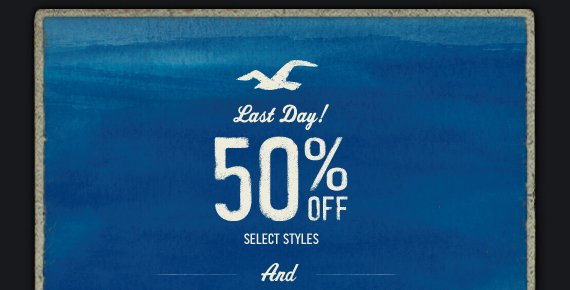 Last Day! 50% OFF SELECT STYLES