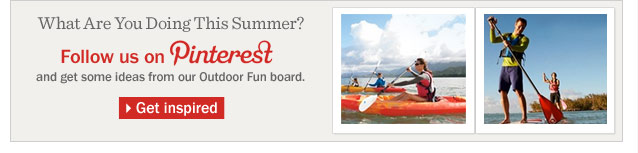 What Are You Doing This Summer? Follow us on Pinterest and get some ideas from our Outdoor Fun board.
