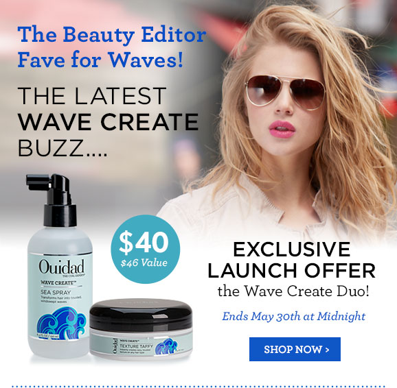 The Beauty Editor Fave for Waves! The Latest Wave Create Buzz... Exclusive Launch Offer the Wave Create Duo! Ends May 30th at Midnight. SHOP NOW