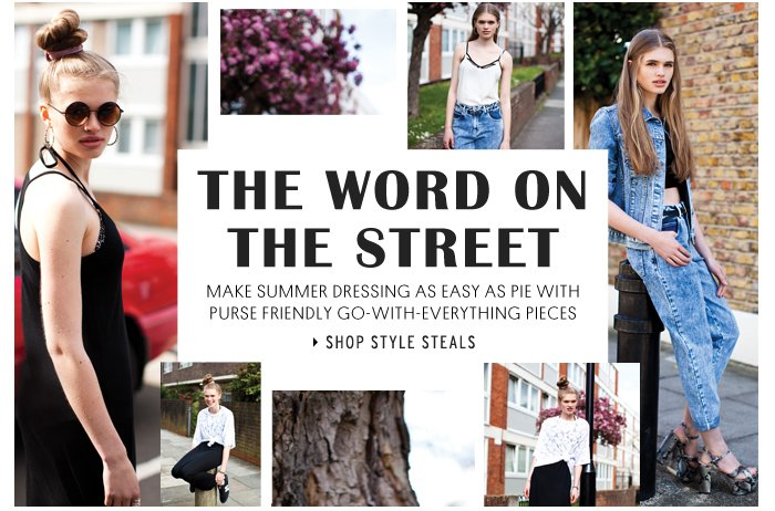 The Word On The Street - Shop Style Steals