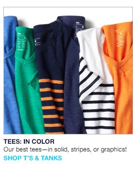 TEES: IN COLOR   Our best tees - in solid, stripes, or graphics!   SHOP T'S & TANKS