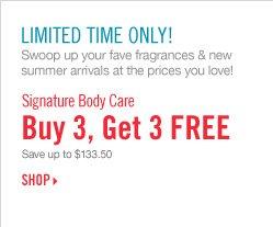 Signature Body Care - Buy 3, Get 3 Free