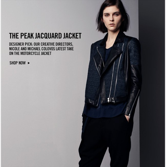 THE PEAK JACQUARD JACKET - DESIGNER PICK: OUR CREATIVE DIRECTORS, NICOLE AND MICHAEL COLOVOS LATEST TAKE ON THE MOTORCYCLE JACKET - SHOP NOW