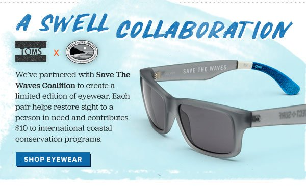 A swell collaboration - TOMS X Save The Waves