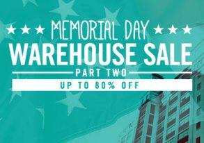 Shop Memorial Day Warehouse Sale: Part II
