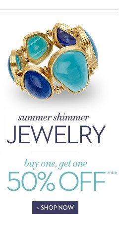 Summer Shimmer JEWELRY…Buy One, Get One 50% OFF***  SHOP NOW