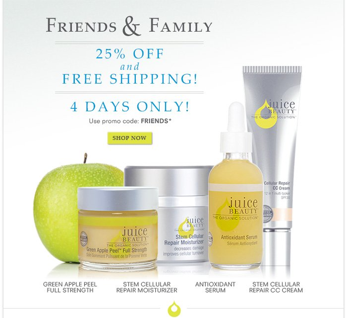 Friends & Family - 25% Off + Free Shipping - 4 Days Only!