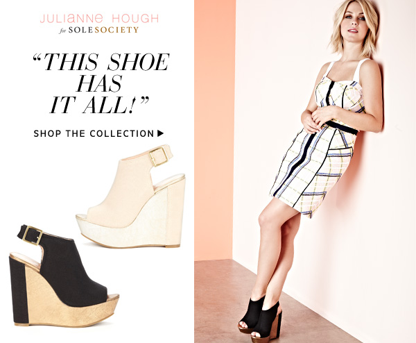 """This shoe has it all!"" -Julianne Hough. Shop the Collection"