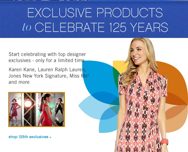 Exclusive Products to Celebrate 125 years. Shop 125th exclusives. Extra 15% off. Get coupon.