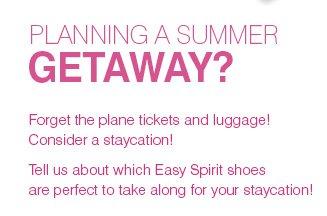 Planning a Summer Getaway?