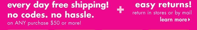 free shipping + easy returns!