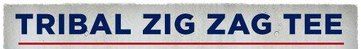 Tribal Zig Zag Tee