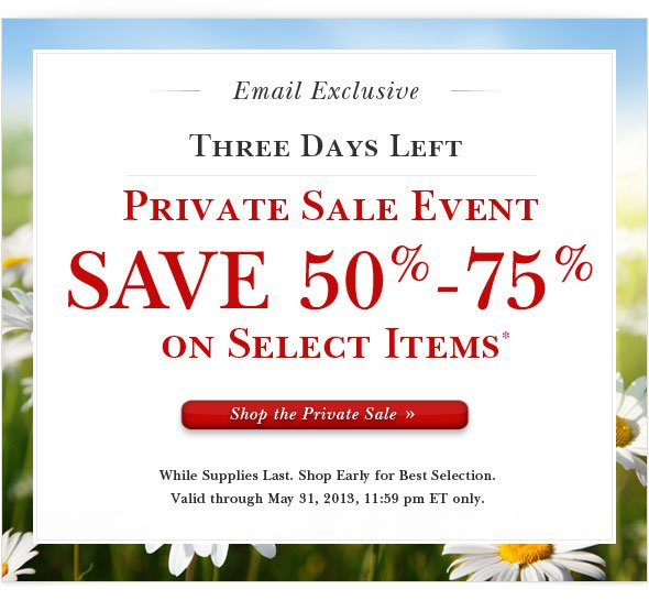 Save 50% to 75% on Select Items.