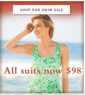 All suits now $98.     Shop our Swim Sale