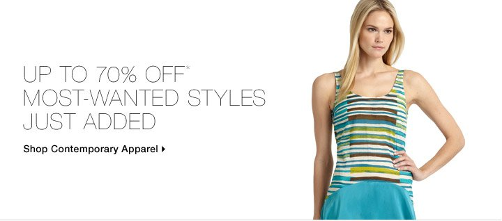 Up to 70% Off* Most-Wanted Styles Just Added