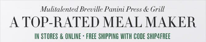 Multitalented Breville Panini Press & Grill -- A TOP-RATED MEAL MAKER -- IN STORES & ONLINE - FREE SHIPPING WITH CODE SHIP4FREE