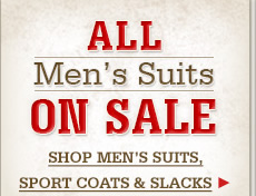 All Mens Suits, Sport Coats and Slacks on Sale